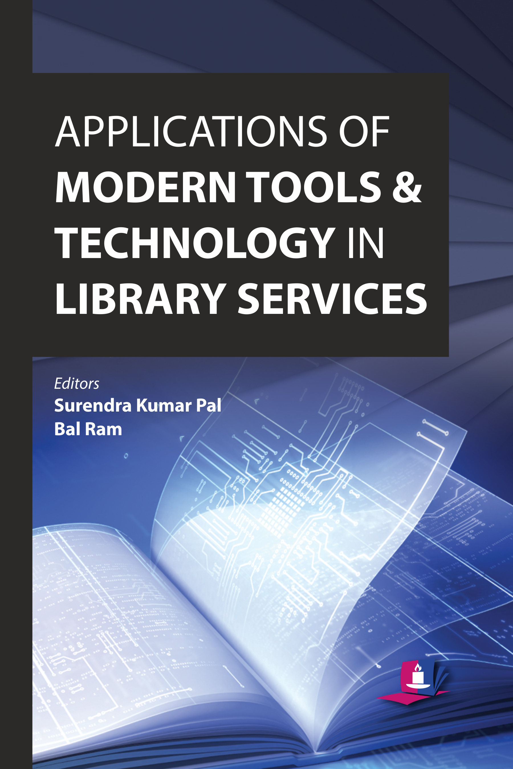 Applications of Modern Tools and Technology in Library Services